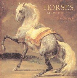 Horses: History, Myth, Art